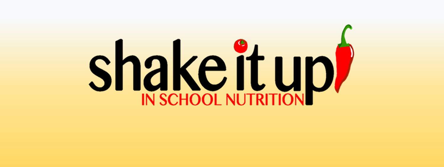 Shake It Up In School Nutrition