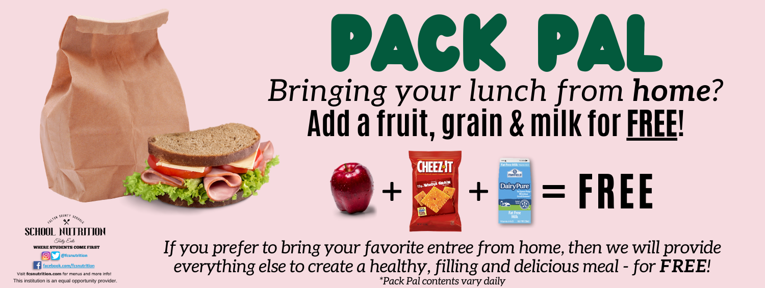Pack Pal! Add a Fruit, grain and milk for free!